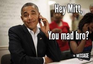 obama-you-mad-bro